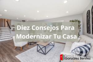 Diez Consejos Para Modernizar Tu Casa